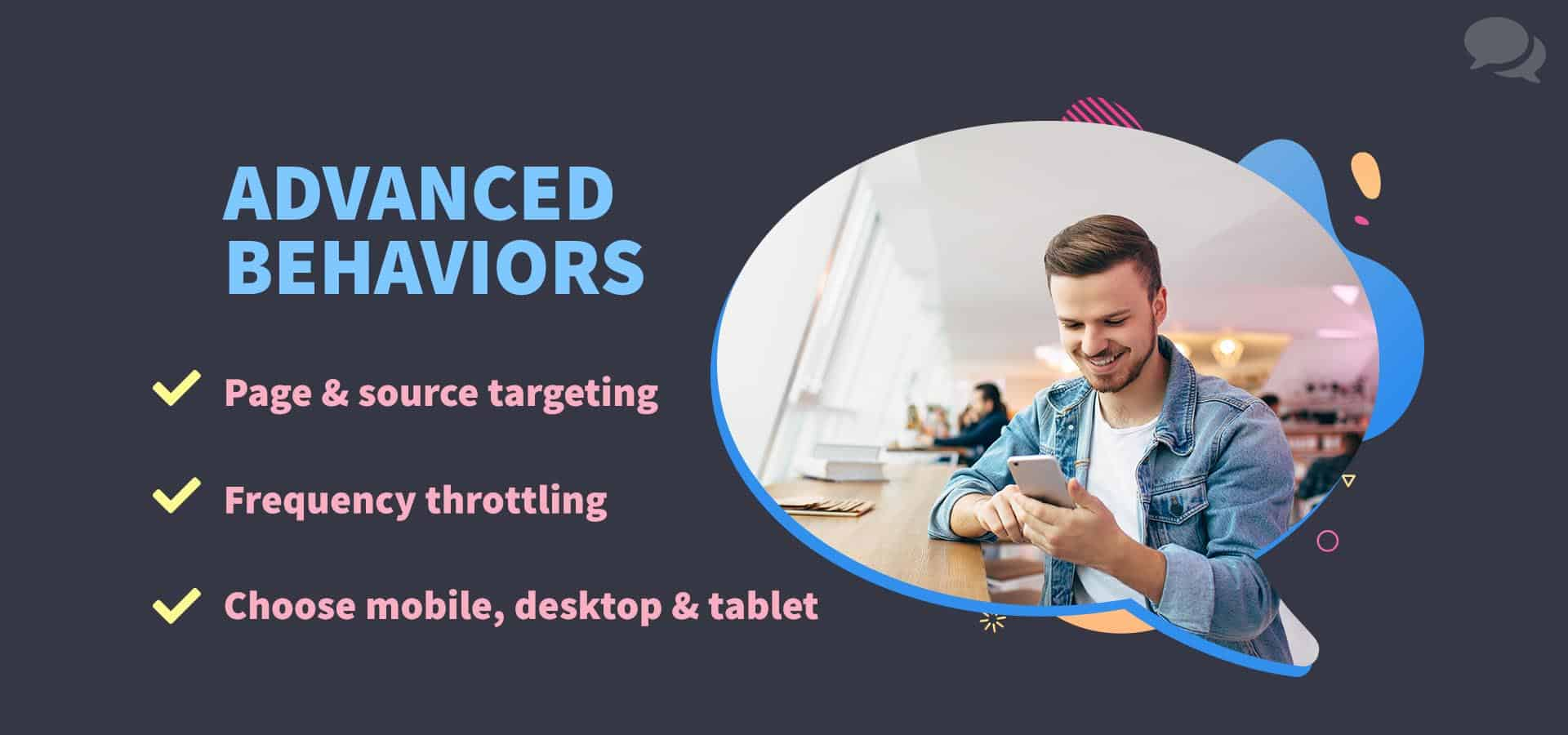 A bullet list of advanced targeting behaviors. The three lines read: Page & source targeting, frequency throttling, and Choose mobile, desktop & tablet. A photo of a man leaning on a bar in a café smiling at his smartphone.
